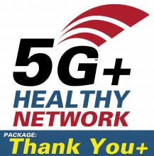 5G+ Healthy Network - Thank You Plus