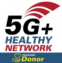 5G+ Healthy Network - Donor Package